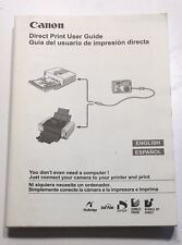 Canon Direct Print User Guide In English/ Spanish Connects Camera to Printer
