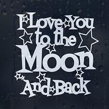 Amo a la Luna y de vuelta el día de San Valentín Coche Decal Pegatina De Vinilo