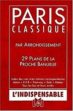PARIS classique 20 arrondissements+29 PLANS proche banlieue*METRO*RER*BUS*METEOR