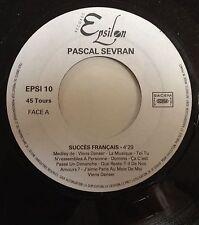 SP 45 tours promo Pascal Sevran Succès français / J'aime Paris au mois de mai