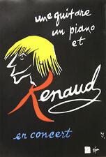 """""""RENAUD en CONCERT"""" Affiche originale entoilée (par Gérard LO MONACO 1999)"""
