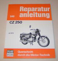 Reparaturanleitung / Handbuch Motorrad CZ 250 - ab Baujahr 1974