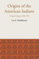 LLILAS Latin American Monograph: Origins of the American Indians : European...