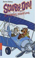 Scooby-Doo et le Pilote fantôme de James Gelsey   Livre   état acceptable