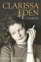 Clarissa Eden: A Memoir - From Churchill To Eden by Eden, Clarissa Hardback The
