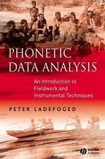 Phonetic Data Analysis: An Introduction to Fieldwork and Instrumental Technique