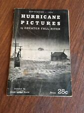 1938 Hurricane Picture BOOK Of Greater Fall River Historical Account