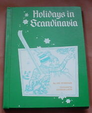 HOLIDAYS in SCANDINAVIA ~ by Lee Wyndham ~ 1975 Hardcover ~ Very Good Cond.