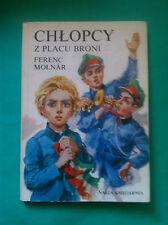 ►► Chłopcy z Placu Broni 1991 A Pal utcai fiúk Ferenc Molnar Poland Polish book