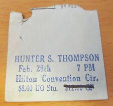 HUNTER S. THOMPSON EUGENE OREGON SPEECH TICKET STUB KEN KESEY MERRY PRANKSTERS