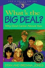 Whats the Big Deal?: Why God Cares about Sex (Gods Design for Sex) by Stan Jon