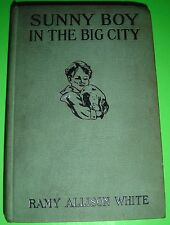 Sunny Boy In The Big City By Ramy Allison White 1920 Barse Hardcover