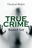 TRUE CRIME Boxed Set: Detective Cases from the Archives of Pinkerton (Including
