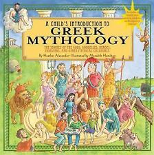 A Child's Introduction to Greek Mythology: The Stories of the Gods, Goddesses, H