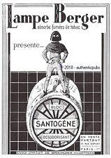 PUBLICITE LAMPE BERGER BLOC SANTOGENE BRULE PARFUM DESODORISANT DE 1937 AD PUB