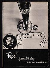 3w1936/ Alte Reklame von 1960 - PEPSI …frischer Schwung für Leute von Heute.
