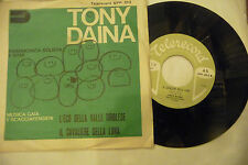 """TONY DAINA""""IL CAVALIERE DELLA LUNA-disco 45 giri TELERECORD It 1964"""""""