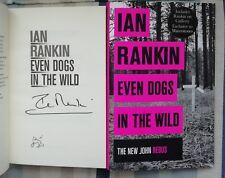 IAN RANKIN SIGNED EVEN DOGS IN THE WILD 1/1 UK HB/DJ 2015 BRAND NEW UNREAD COPY