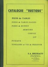 DOCUMENT INDUSTRIEL CATALOGUE RUSTIQUE PIEDS DE TABLES
