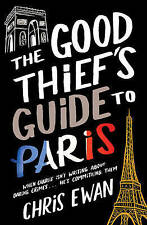 The Good Thief's Guide to Paris by Chris Ewan (Paperback) New Book