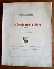 EO N° 1920 CLAUDE FARRÈRE + ILLUSTRATIONS ANDRÉ DEVAMBEZ : LES CONDAMNÉS À MORT