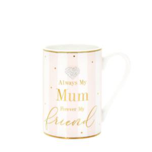 Forever My Mum Always My Friend Mug - ideal gift