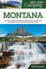 BEST TENT CAMPING MONTANA - NESSET, CHRISTINA/ NESSET, JAN - NEW PAPERBACK BOOK