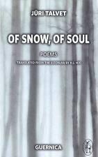 New, Of Snow, of Soul (Essential Poets (Paperback Ecco)), Juri Talvet, Book