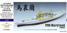Five Star 1/700 FS700091 USS Battleship Maryland 1945 for Trumpeter