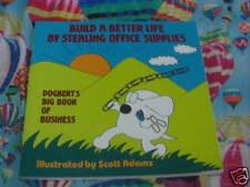 Dogbert: Build a Better Life .... (Dilbert)