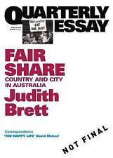 Fair Share: Country and City in Australia by Judith Brett Quarterly Essay 42