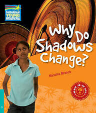 Why Do Shadows Change? Level 5 Factbook (Cambridge Young Readers), Brasch, Nicol