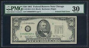 FR2120-G $50 1981 FRN -- CHICAGO -- PRINTED FOLD ERROR PMG 30 VF HW2624