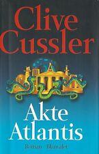 CLIVE CUSSLER: Akte Atlantis - gebundenes Buch in gutem Zustand