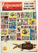 Fripounet Marisette Coeurs Vaillants  N° 13  du 28 MARS  1963 bon etat