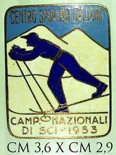 217)  Distintivo Montagna Centro Sportivo Italiano Camp. Nazionale di Sci 1953