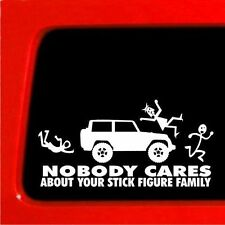 NOBODY CARES ABOUT YOUR STICK FIGURE FAMILY  DECAL WHITE