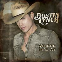 Dustin Lynch - Where It's at [New CD]