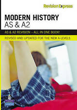Revision Express AS and A2 Modern History (A  Level Revise Guides), Philip Nicho