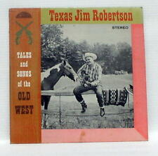 Texas Jim Robertson - Tales and Songs of the Old West - Stereo LP  Strand SL1016