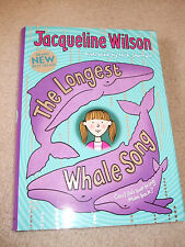 The Longest Whale Song Hardback Book By Jaqueline Wilson COLLECTION ONLY