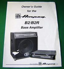Original Ampeg B2 / B2R Bass Amplifier Owner's Guide