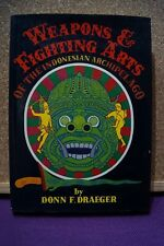 Weapons & Fighting Arts of the Indonesian Archipelago - Don F. Draeger 1972 - HB