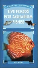 New, Live Food for Aquarium Fishes (Practical Fishkeeping), John Rundle, Book