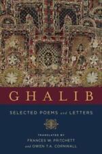 Ghalib: Selected Poems and Letters by Mirza Asadullah Khan Ghalib: New