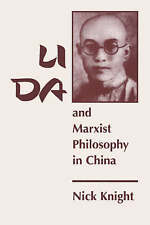 NEW Li Da And Marxist Philosophy In China by Nick Knight