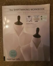 The Shirtmaking Workbook: Pattern Design and Construction Resources - More th...