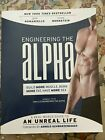 Engineering+the+Alpha+%3A+A+Real+World+Guide+to+an+Unreal+Life%3A+Build+More...