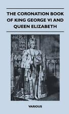 The Coronation Book of King George VI and Queen Elizabeth (Hardback or Cased Boo