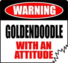 "WARNING GOLDENDOODLE WITH AN ATTITUDE 4"" DIE-CUT DOG CANINE STICKER"